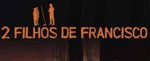 ZEZEZdois_filhos_de_francisco_destaque